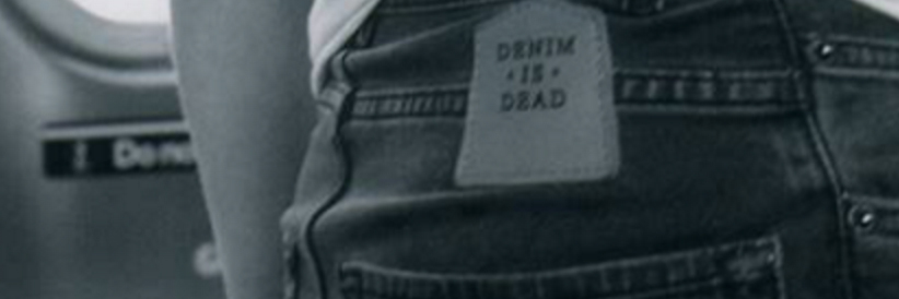 Denim is Dead