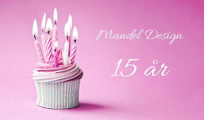 grattis på 15 årsdagen Mandel Design 15 år grattis på 15 årsdagen